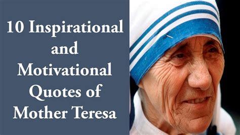 top 10 inspirational mother teresa quotes ohtoptens 10 inspirational and motivational quotes of mother teresa