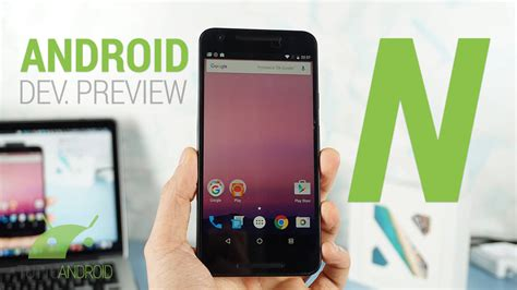 android mobile os unveils developer preview of android n mobile os