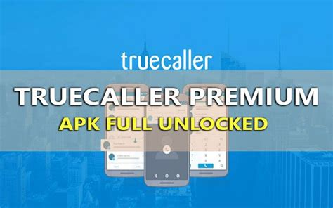 truecaller apk truecaller v8 21 premium apk chặn cuộc gọi tr 234 n android tốt nhất