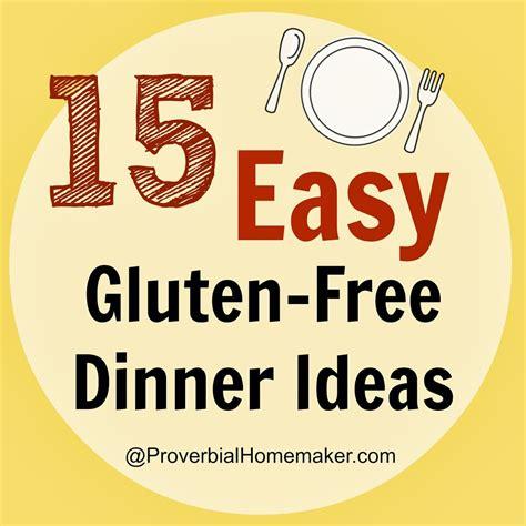 gluten free dinner menu ideas 15 easy gluten free dinner ideas
