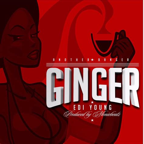 k young back to you mp3 download download mp3 edi young ginger ft moniebeatz songs