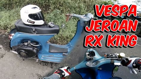 Cara Modifikasi Mesin Vespa Racing by Koleksi 79 Modifikasi Motor Vespa Racing Terbaru