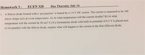silicon and germanium diodes in parallel homework 3 ecen 320 due thursday july 14 1 a sili chegg