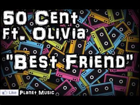 50 cent ft olivia best friend 50 cent ft olivia best friend youtube