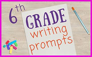 37 New Sixth Grade Writing Prompts Journalbuddies Com