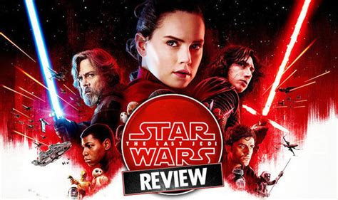 movie ratings star wars the last jedi by daisy ridley star wars 8 first official review for the last jedi watch our exclusive video films