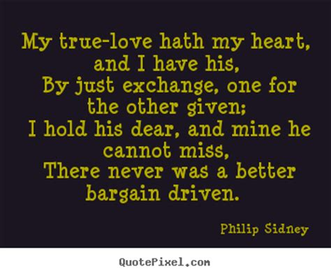 the trouble with true dear truelove books philip sidney picture quotes quotepixel