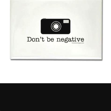 don t be a books don t be negative quotes