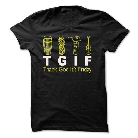 T Shirt Thanks God Its Friday god thank god its friday t shirt