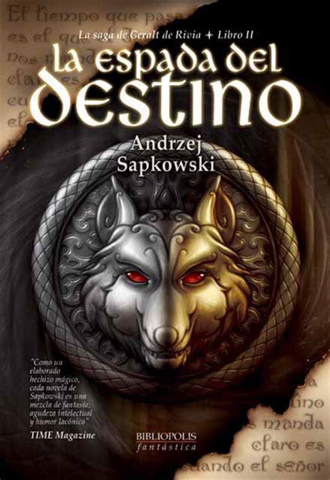 biblipolis editorial la espada del destino de andrzej sapkowski