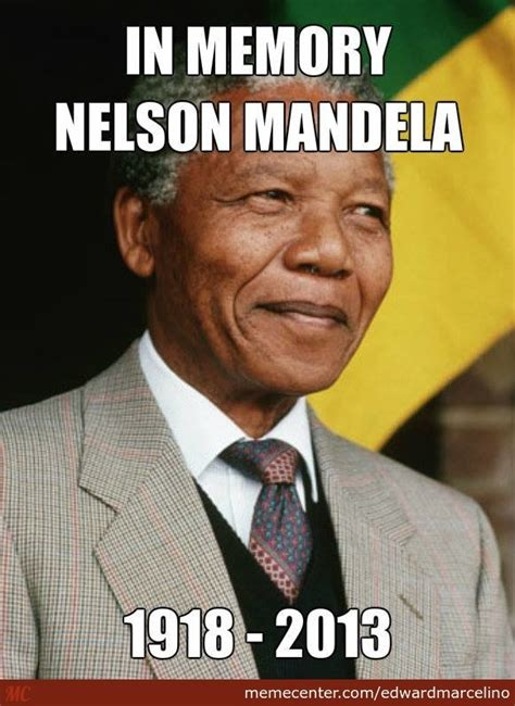 Nelson Meme - r i p nelson mandela 18 july 1918 5 december 2013 by edwardmarcelino meme center