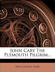 john cary  plymouth pilgrim seth cooley cary