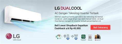 Ac Lg Yang Irit Listrik ac hemat listrik ac lg inverter bisa jadi pilihan tepat