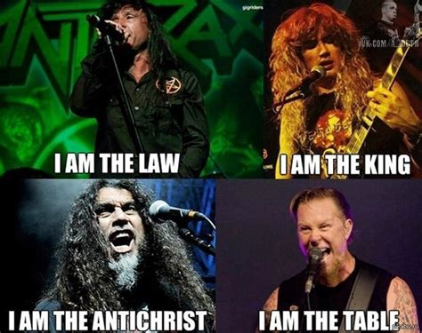 I Am The Table by Metal Memes Metal Forum Page 4