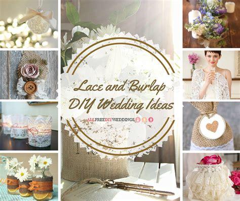 diy projects wedding 42 lace and burlap diy wedding ideas allfreediyweddings