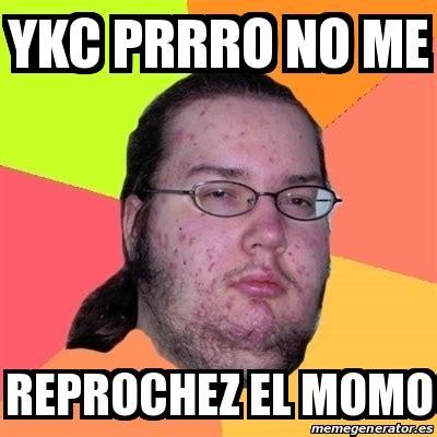 Momo Meme - momo meme 28 images meme friki cuando todos hacen