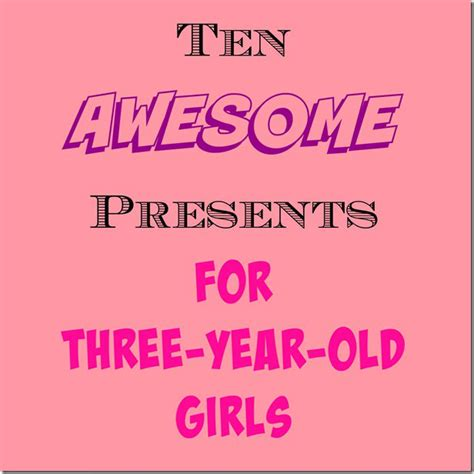 gift ideas for three year boy great gifts for three year a healthy slice of