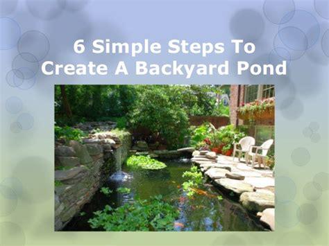6 simple steps to create a backyard pond