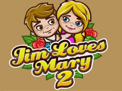 jim loves mary 2 jim loves mary 2 6000jeux