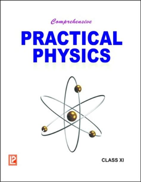 fundas of physics comprehensive practical physics class 11 new edition