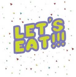 quot let s eat quot by keroa redbubble