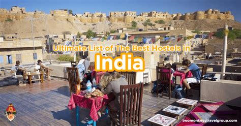 the best hostel in ultimate list of the best hostels in india