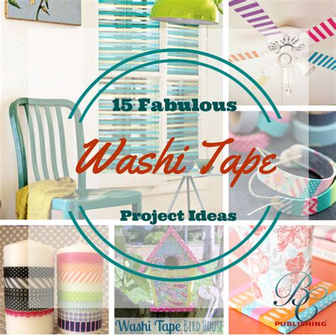30 washi tape projects artsy fartsy mama 15 fabulous washi tape ideas