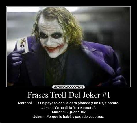 imagenes con frases del joker imagenes de payasos con fraces frases troll del joker 1