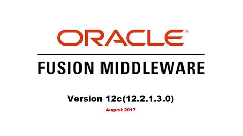 java and middleware certification oracle oracle fusion middleware 12c 12 2 1 3 0 has been
