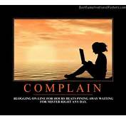Complaining Best Demotivational Posters