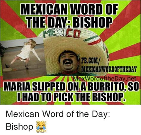 Funny Memes Of The Day - funny mexican word of the day memes of 2016 on sizzle