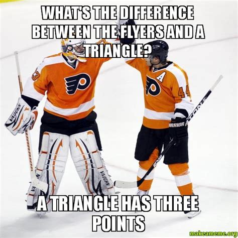 Flyers Memes - what s the difference between the flyers and a triangle a
