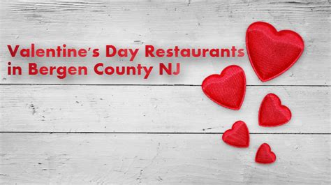 places to eat for s day 2016 bergen county nj