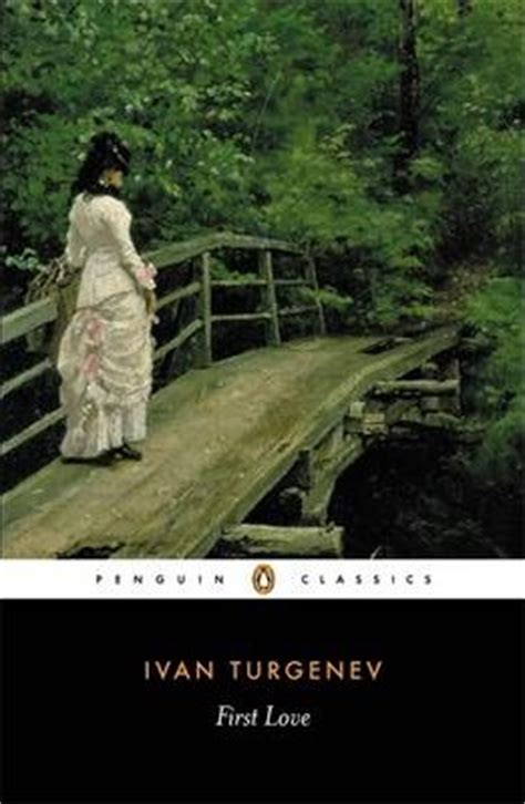 Themes In First Love By Ivan Turgenev | first love ivan turgenev 9780140443356