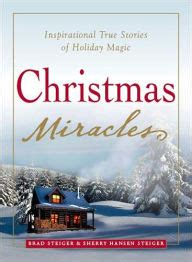 christmas miracles inspirational true stories of holiday
