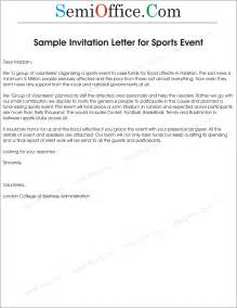 sport event invitation letter sle letter of invitation to sports event