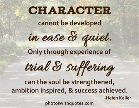 helen keller biography and quotes helen keller quote character cannot be developed in ease