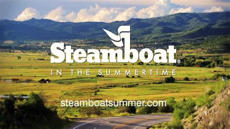 steamboat youtube steamboat in the summertime youtube