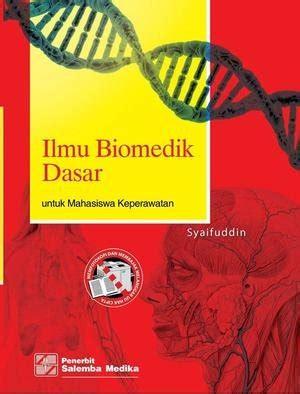 Buku Ajar Ilmu Keperawatan Dasar 2 jual beli ilmu biomedik dasar untuk mahasiswa keperawatan baru buku kesehatan harga