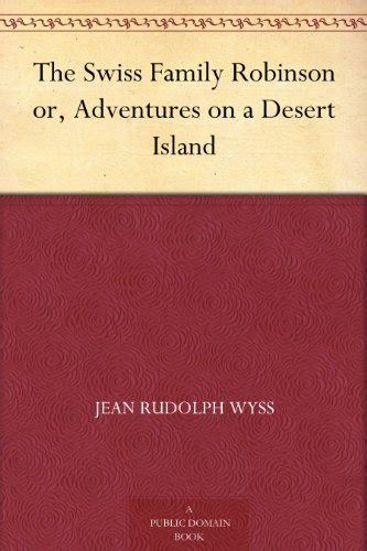 the swiss family robinson book report top 5 best ch robinson seller on reivew 2017