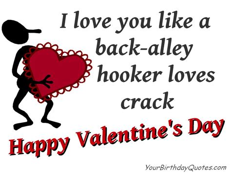 Happy Valentines Day quotes love funny humor sarcastic   YourBirthdayQuotes.com
