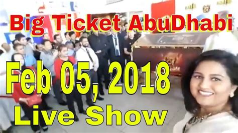 ticket bid abu dhabi big ticket draw 05 feb 2018 february 05 big