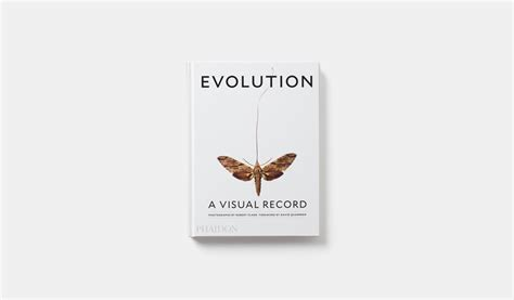 libro evolution a visual record evolution a visual record general non fiction phaidon store