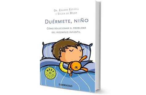 leer libro e duermete nino el metodo estivill para ensenar a dormir a los ninos gratis descargar regalador com libros perfectos para quienes acaban de ser padres