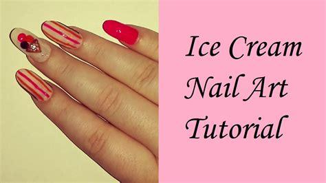 nail art ice cream tutorial ice cream nail art tutorial samantha beauty youtube