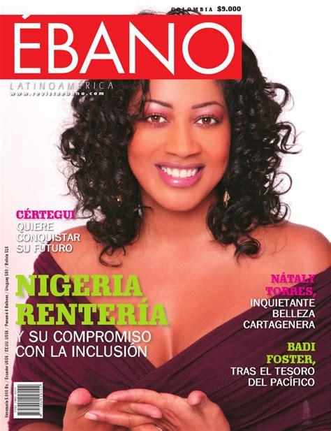 revista ebano 6a edicin by revista ebano issuu revista 201 bano latinoam 233 rica edici 243 n 8 by revista ebano issuu
