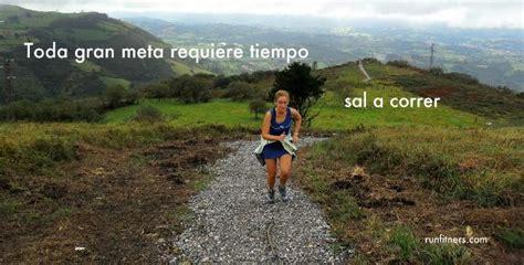imagenes motivadoras runners im 225 genes con frases motivadoras para corredores running