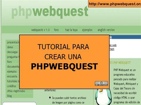 tutorial para hacer powerpoint tutorial php para crear y publicar webquest