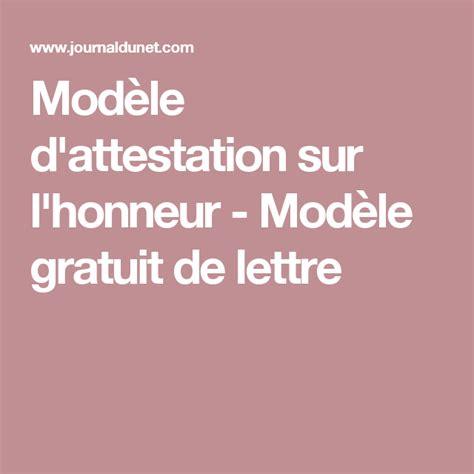 Modele De Lettre D Attestation Sur L Honneur
