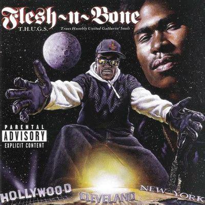 flesh n bone blaze of glory flesh n bone loyal bone fans
